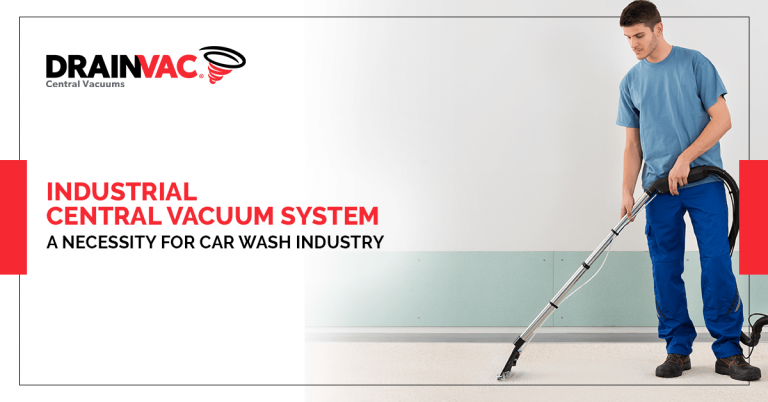 central vacuum system for car wash industry