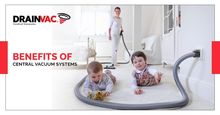benefits of central vacuum systems